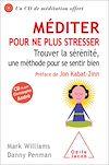 Télécharger le livre :  Méditer pour ne plus stresser