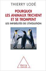 Téléchargez le livre :  Pourquoi les animaux trichent et se trompent