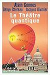 Télécharger le livre :  Le Théâtre quantique