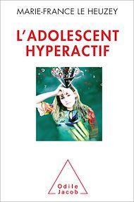 Téléchargez le livre :  L' Adolescent hyperactif