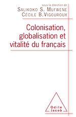 Download this eBook Colonisation, globalisation et vitalité du français