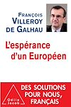 Télécharger le livre :  L' Espérance d'un Européen