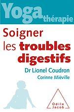 Téléchargez le livre :  Yoga-thérapie : soigner les troubles digestifs