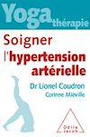 Télécharger le livre :  Yoga thérapie : soigner l'hypertension artérielle