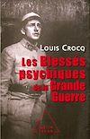 Télécharger le livre :  Les Blessés psychiques de la Grande Guerre
