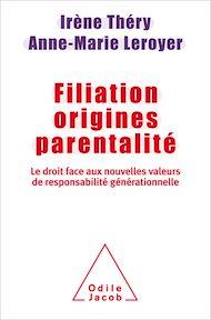 Téléchargez le livre :  Filiation, origines, parentalité