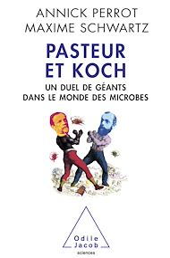 Téléchargez le livre :  Pasteur et Koch