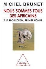 Téléchargez le livre :  Nous sommes tous des Africains
