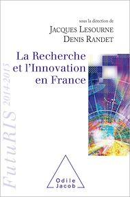 Téléchargez le livre :  La Recherche et l'Innovation en France