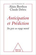 Téléchargez le livre :  Anticipation et Prédiction