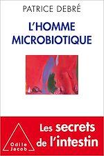 Téléchargez le livre :  L' Homme microbiotique