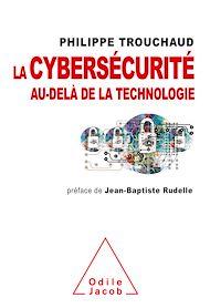 Téléchargez le livre :  La Cybersécurité au-delà de la technologie
