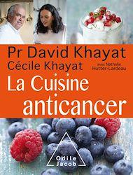 Téléchargez le livre :  La Cuisine anticancer