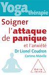 Télécharger le livre :  Yoga-thérapie: Soigner l'attaque de panique et l'anxiété