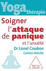Téléchargez le livre :  Yoga-thérapie: Soigner l'attaque de panique et l'anxiété