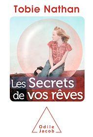 Téléchargez le livre :  Les Secrets de vos rêves