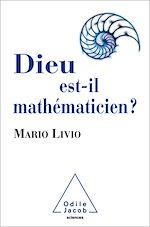 Téléchargez le livre :  Dieu est-il mathématicien ?