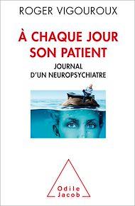Téléchargez le livre :  À chaque jour son patient