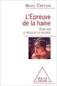 Téléchargez le livre :  L' Épreuve de la haine