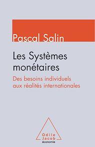 Téléchargez le livre :  Les Systèmes monétaires