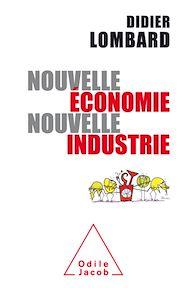 Téléchargez le livre :  Nouvelle économie, nouvelle industrie