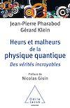 Télécharger le livre :  Heurs et malheurs de la physique quantique