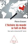 Télécharger le livre :  L' histoire du monde se fait en Asie