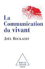 Téléchargez le livre :  La Communication du vivant