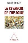 Télécharger le livre :  La Revanche de l'Histoire