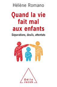 Téléchargez le livre :  Quand la vie fait mal aux enfants