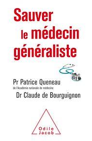 Téléchargez le livre :  Sauver le médecin généraliste