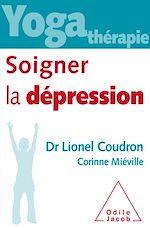 Téléchargez le livre :  Yoga thérapie : soigner la dépression