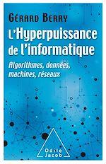 Téléchargez le livre :  L' Hyperpuissance de l'informatique