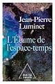 Télécharger le livre : L' Écume de l'espace-temps