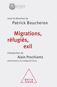 Téléchargez le livre :  Migrations, réfugiés, exil