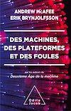 Télécharger le livre :  Des machines, des plateformes et des foules