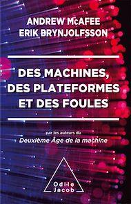 Téléchargez le livre :  Des machines, des plateformes et des foules
