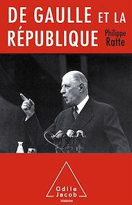 Téléchargez le livre :  De Gaulle et la République