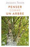 Télécharger le livre :  Penser comme un arbre