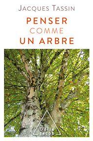 Téléchargez le livre :  Penser comme un arbre