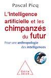 Télécharger le livre : L' Intelligence artificielle et les chimpanzés du futur