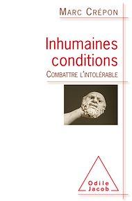Téléchargez le livre :  Inhumaines conditions