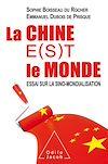 Télécharger le livre :  La Chine e(s)t le monde