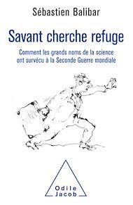 Téléchargez le livre :  Savant cherche refuge