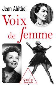 Téléchargez le livre :  Voix de femme