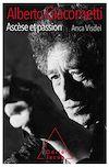 Télécharger le livre :  Alberto Giacometti, ascèse et passion