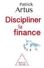 Téléchargez le livre :  Discipliner la finance