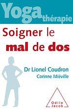 Téléchargez le livre :  Yoga-thérapie : soigner le mal de dos