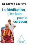 Télécharger le livre :  La Méditation, c'est bon pour le cerveau