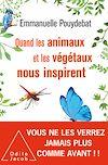 Télécharger le livre :  Quand les animaux et les végétaux nous inspirent